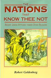 Cover of: The nations that know thee not | Robert Goldenberg
