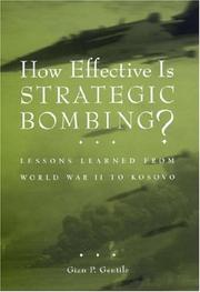 Cover of: How Effective Is Strategic Bombing? | Gian P. Gentile