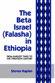 Cover of: The Beta Israel: Falasha in Ethiopia:  From Earliest Times to the Twentieth Century (Falasha in Ethiopia : from Earliest Times to the Twentieth Century)