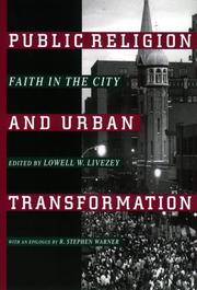 Cover of: Public Religion and Urban Transformation | Lowell W. Livezey