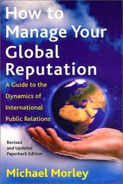 Cover of: How To Manage Your Global Reputation | Michael Morley