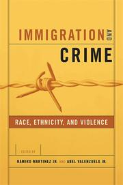 Cover of: Immigration and Crime | Jr., Ramiro Martinez