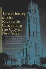 Cover of: The History of the Riverside Church in the City of New York | Peter Paris