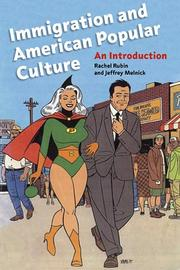 Cover of: Immigration and American Popular Culture