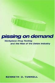 Cover of: Pissing on Demand | Ken D. Tunnell