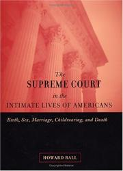 Cover of: The Supreme Court in the Intimate Lives of Americans | Howard Ball