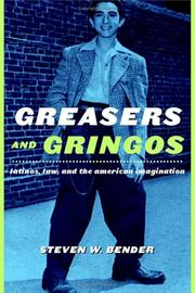 Cover of: Greasers and Gringos | Steven Bender