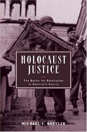 Cover of: Holocaust justice | Michael J. Bazyler
