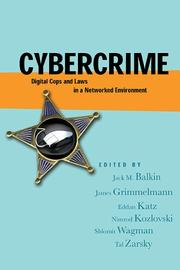 Cover of: Cybercrime: Digital Cops in a Networked Environment (Ex Machina: Law, Technology, and Society) | J. M. Balkin