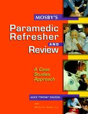 Cover of: Mosby's Paramedic Refresher and Review | Alice Dalton, Richard A. Walker