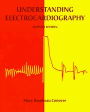 Understanding electrocardiography by Mary Boudreau Conover