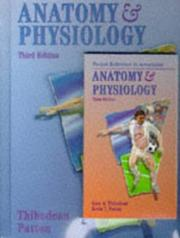 Cover of: Anatomy & physiology | Gary A. Thibodeau