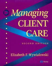 Cover of: Managing client care