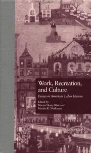 Cover of: Work, recreation, and culture |