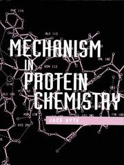 Cover of: Mechanism in protein chemistry | Jack Kyte
