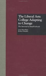 Cover of: liberal arts college adapting to change | Gary Bonvillian