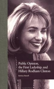 Cover of: Public opinion, the first ladyship, and Hillary Rodham Clinton