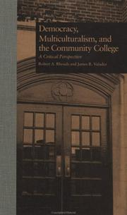 Cover of: Democracy, Multiculturalism, and the Community College |