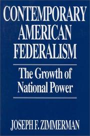 Cover of: Contemporary American federalism: the growth of national power