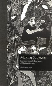Cover of: Making subject(s): literature and the emergence of national identity