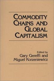 Cover of: Commodity chains and global capitalism |
