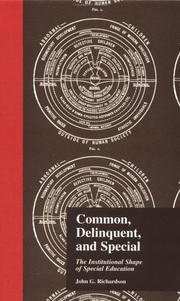 Cover of: Common, Delinquent, and Special
