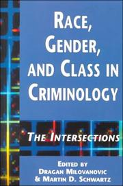 Cover of: Race, gender, and class in criminology |