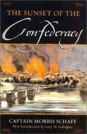 Cover of: The sunset of the Confederacy | Morris Schaff