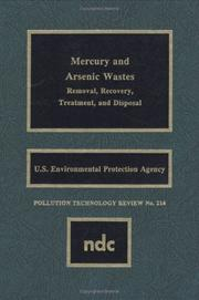Cover of: Mercury and arsenic wastes |