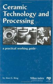 Cover of: Ceramic Technology and Processing (Materials and Processing Technology) | Alan G. King