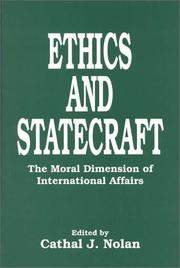Cover of: Ethics and Statecraft | Cathal J. Nolan