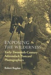 Cover of: Exposing the wilderness | Robert Bogdan