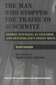 Cover of: The Man Who Stopped the Trains to Auschwitz