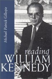 Cover of: Reading William Kennedy (Irish Studies (Syracuse, N.Y.).) | Michael Patrick Gillespie