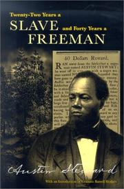 Twenty-two years a slave, and forty years a freeman by Steward, Austin