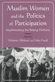 Cover of: Muslim Women and the Politics of Participation: Implementing the Beijing Platform (Gender, Culture and Politics in the Middle East)