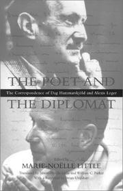 Cover of: The poet and the diplomat: the correspondence of Dag Hammarskjöld and Alexis Leger