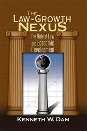 Cover of: The Law-Growth Nexus | Kenneth W. Dam