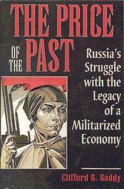 Cover of: The price of the past | Gaddy, Clifford G.