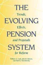 Cover of: The Evolving Pension System  | William Gale, John B. Shoven, Mark J. Warshawsky, William G. Gale