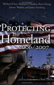 Cover of: Protecting the Homeland 2006/2007 | Michael O