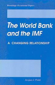Cover of: The World Bank and the International Monetary Fund