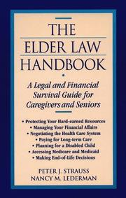 Cover of: The elder law handbook | Peter J. Strauss