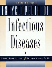Cover of: Encyclopedia of infectious diseases | Carol Turkington