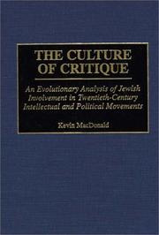 The culture of critique by Kevin B. MacDonald