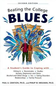 Cover of: Beating the college blues | Paul A. Grayson