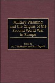 Cover of: Military planning and the origins of the Second World War in Europe |