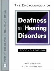 Cover of: The Encyclopedia of Deafness and Hearing Disorders (Facts on File Library of Health and Living) | Carol Turkington