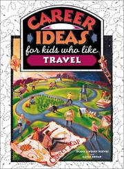 Cover of: Career Ideas for Kids Who Like Travel (Career Ideas for Kids)