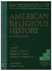 Cover of: Encyclopedia of American religious history | Edward L. Queen